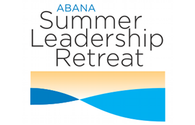 ABANA Summer Leadership Retreat